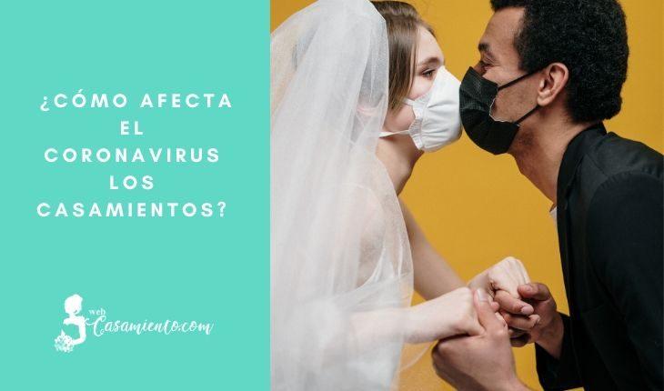 como afecta coronavirus los casamientos